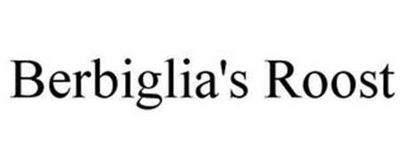 BERBIGLIA'S ROOST