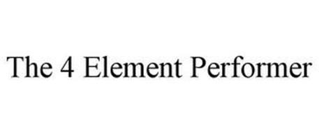 THE 4 ELEMENT PERFORMER