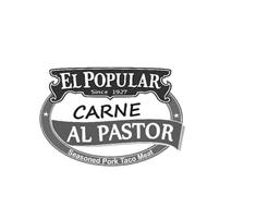 EL POPULAR SINCE 1927 CARNE AL PASTOR SEASONED PORK TACO MEAT