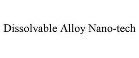 DISSOLVABLE ALLOY NANO-TECH