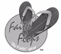 """FAITH FLOPS """"BY FAITH"""" GEAR"""