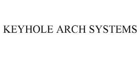 KEYHOLE ARCH SYSTEMS