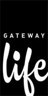 GATEWAY LIFE