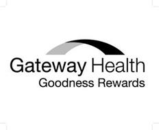 GATEWAY HEALTH GOODNESS REWARDS