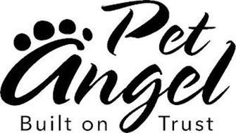 PET ANGEL BUILT ON TRUST