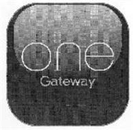 ONE GATEWAY