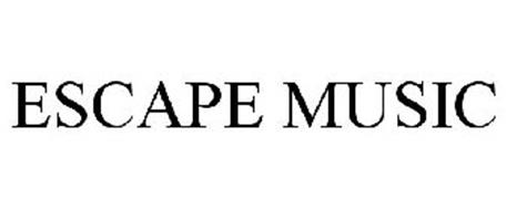 ESCAPE MUSIC