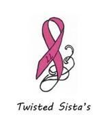 11 TWISTED SISTA'S