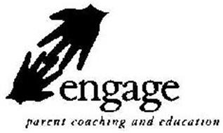 ENGAGE PARENT COACHING AND EDUCATION