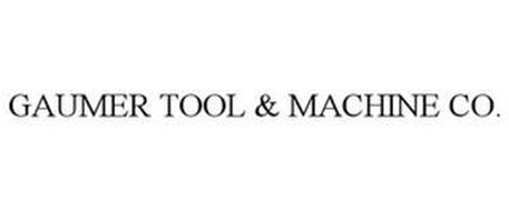 GAUMER TOOL & MACHINE CO.