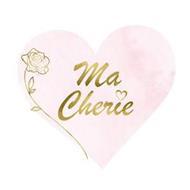 MA CHERIE