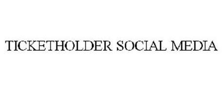 TICKETHOLDER SOCIAL MEDIA