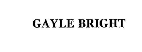 GAYLE BRIGHT