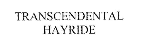 TRANSCENDENTAL HAYRIDE