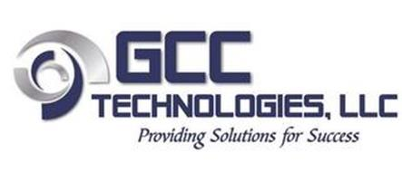 GCC TECHNOLOGIES, LLC PROVIDING SOLUTIONS FOR SUCCESS