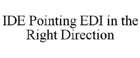 IDE POINTING EDI IN THE RIGHT DIRECTION