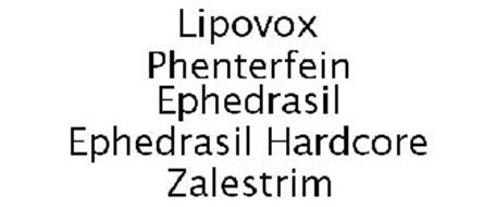 LIPOVOX PHENTERFEIN EPHEDRASIL EPHEDRASIL HARDCORE ZALESTRIM