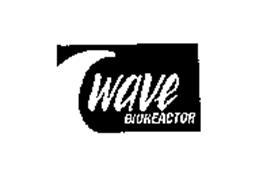 WAVE BIOREACTOR