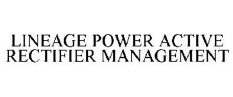 LINEAGE POWER ACTIVE RECTIFIER MANAGEMENT