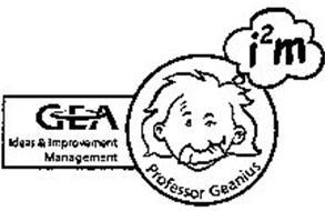 PROFESSOR GEANIUS GEA IDEAS & IMPROVEMENT MANAGEMENT I2M