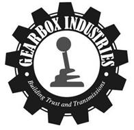 GEARBOX INDUSTRIES BUILDING TRUST AND TRANSMISSIONS