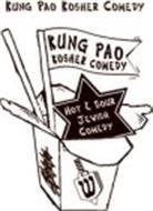 KUNG PAO KOSHER COMEDY KUNG PAO KOSHER COMEDY HOT & SOUR JEWISH COMEDY