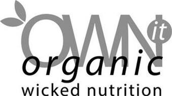 OWN IT ORGANIC WICKED NUTRITION