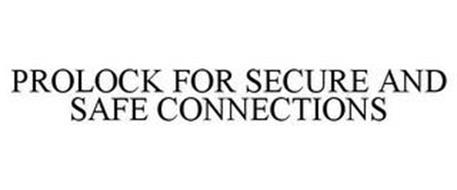 PROLOCK FOR SECURE AND SAFE CONNECTIONS