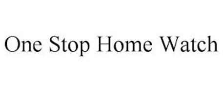 ONE STOP HOME WATCH