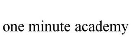 ONE MINUTE ACADEMY