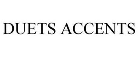 DUETS ACCENTS