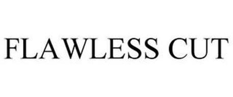 FLAWLESS CUT