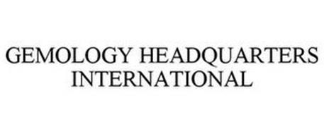 GEMOLOGY HEADQUARTERS INTERNATIONAL