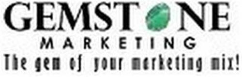 GEMSTONE MARKETING THE GEM OF YOUR MARKETING MIX!