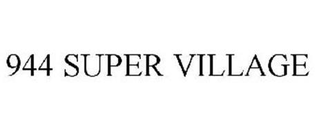944 SUPER VILLAGE