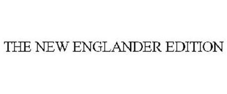 THE NEW ENGLANDER EDITION