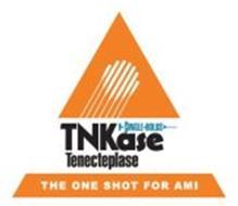 SINGLE BOLUS TNKASE TENECTEPLASE THE ONE SHOT FOR AMI