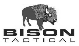 """THE WORDS """"BISON"""" AND """"TACTICAL"""""""