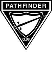 PATHFINDER CLUB