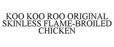 KOO KOO ROO ORIGINAL SKINLESS FLAME-BROILED CHICKEN