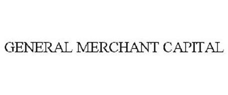 GENERAL MERCHANT CAPITAL