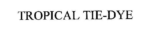TROPICAL TIE-DYE