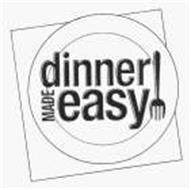DINNER MADE EASY