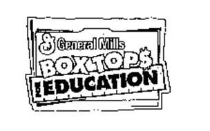 G GENERAL MILLS BOXTOP$ FOR EDUCATION