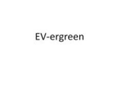 EV-ERGREEN