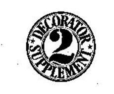 DECORATOR SUPPLEMENT 2