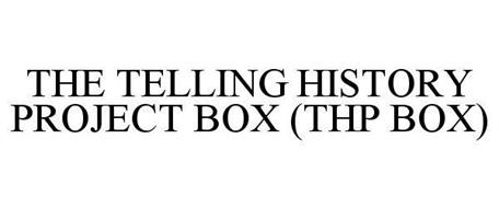 THE TELLING HISTORY PROJECT BOX (THP BOX)
