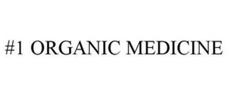 #1 ORGANIC MEDICINE
