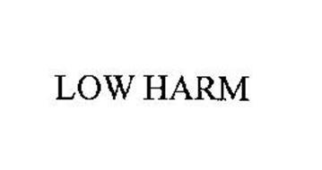 LOW HARM