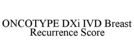 ONCOTYPE DXI IVD BREAST RECURRENCE SCORE